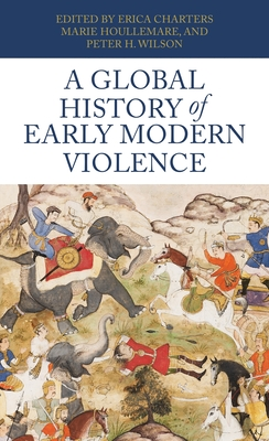 A Global History of Early Modern Violence Cover Image