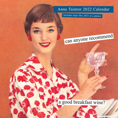 Anne Taintor 2022 Wall Calendar Cover Image
