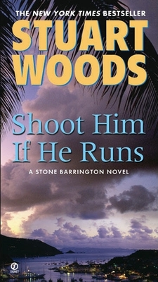 Shoot Him If He Runs (A Stone Barrington Novel #14) Cover Image