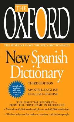The Oxford New Spanish Dictionary: Spanish-English/English-Spanish; Espanol-Ingles/Ingles-Espanol Cover Image