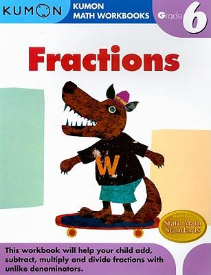 Fractions Grade 6 (Kumon Math Workbooks) Cover Image
