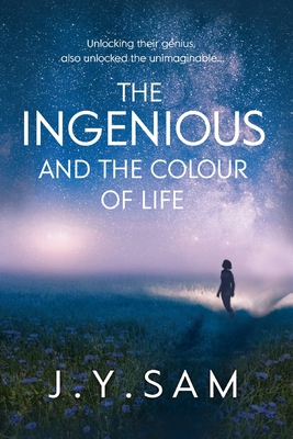 The Ingenious, and the Colour of Life Cover Image