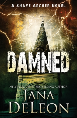 Damned (Shaye Archer #7) Cover Image