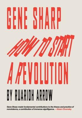 Gene Sharp: How to Start a Revolution Cover Image