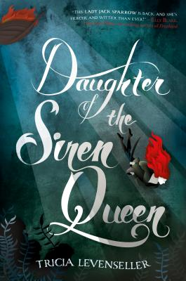 Daughter of the Siren Queen (Daughter of the Pirate King #2) Cover Image