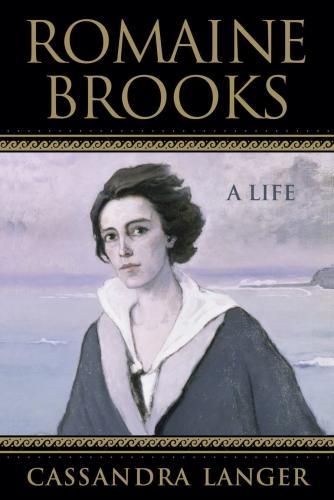 Romaine Brooks: A Life Cover Image