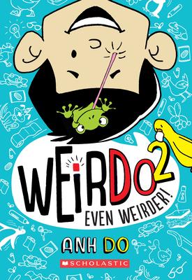 Even Weirder! (WeirDo #2) Cover Image
