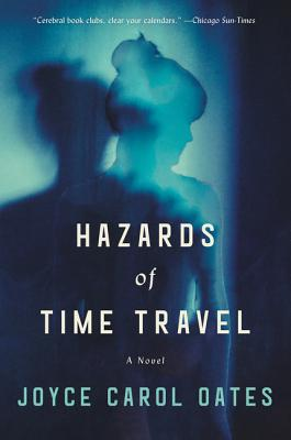 Hazards of Time Travel: A Novel Cover Image