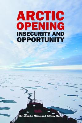 Arctic Opening: Insecurity and Opportunity (Adelphi) Cover Image
