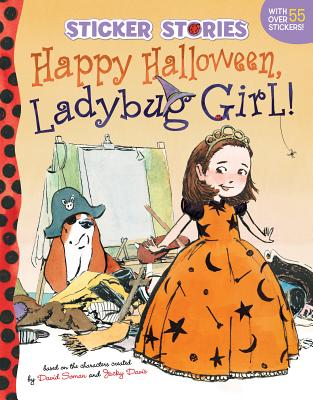 Happy Halloween, Ladybug Girl! Cover Image