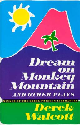 Dream on Monkey Mountain and Other Plays Cover Image