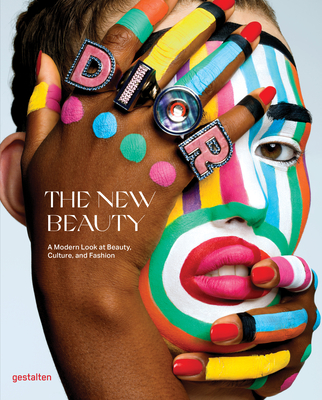 The New Beauty: A Modern Look at Beauty, Culture, and Fashion Cover Image