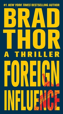 Foreign Influence: A Thriller (The Scot Harvath Series #9) Cover Image
