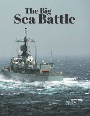 The Big Sea Battle: Classic Battleship Paper Game Grid 2020 Cover Image