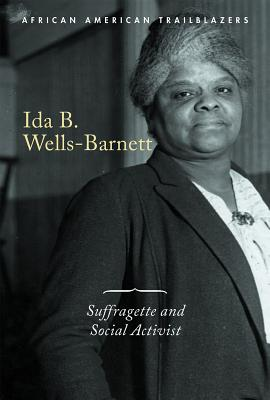 Ida B. Wells-Barnett: Suffragette and Social Activist Cover Image