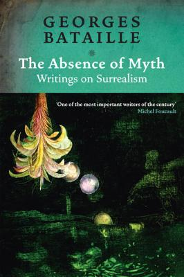 Cover for The Absence of Myth