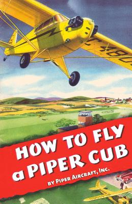 How To Fly a Piper Cub Cover Image