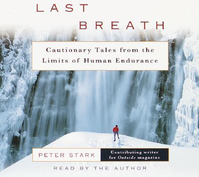 Last Breath: Cautionary Tales from the Limits of Human Endurance Cover Image