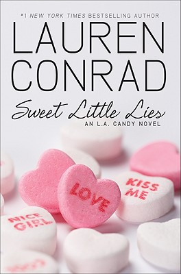 Sweet Little Lies (L.A. Candy Novels) Cover Image