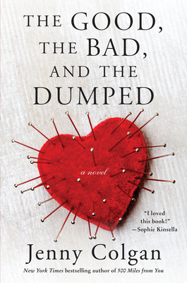 The Good, the Bad, and the Dumped: A Novel Cover Image