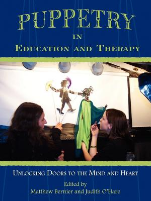 Puppetry in Education and Therapy: Unlocking Doors to the Mind and Heart Cover Image