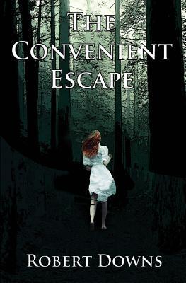 Cover for The Convenient Escape