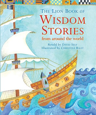 The Lion Book of Wisdom Stories from Around the World Cover