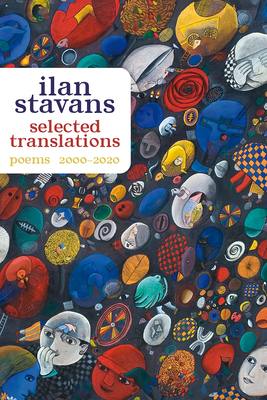 Selected Translations: 2000-2020 (Pitt Poetry Series) Cover Image