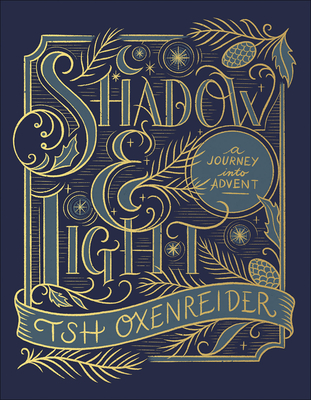 Shadow and Light: A Journey Into Advent Cover Image