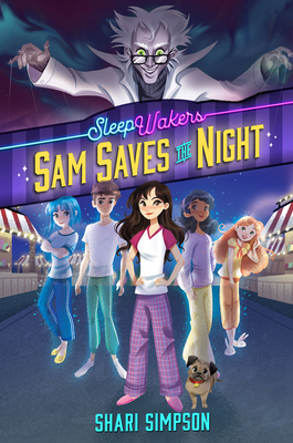 Cover for SleepWakers, Book #1 Sam Saves the Night