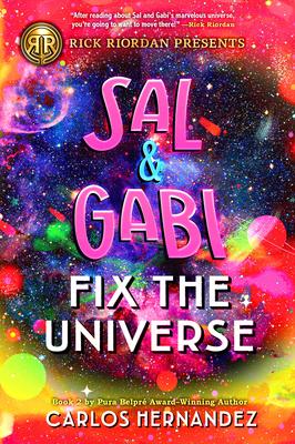 Sal and Gabi Fix the Universe (A Sal and Gabi Novel, Book 2) Cover Image