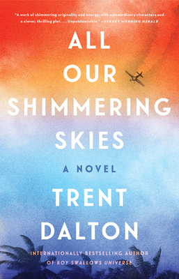All Our Shimmering Skies: A Novel Cover Image