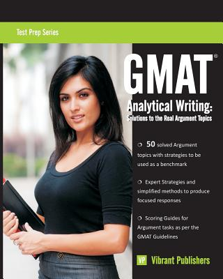 GMAT Analytical Writing: Solutions to the Real Argument Topics Cover Image