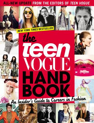 The Teen Vogue Handbook: An Insider's Guide to Careers in Fashion Cover Image