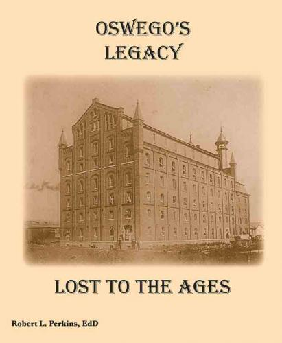 Oswego's Legacy: Lost to the Ages Cover Image