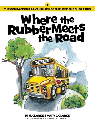 Where the Rubber Meets the Road Cover Image