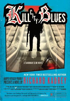 Kill City Blues: A Sandman Slim Novel Cover Image