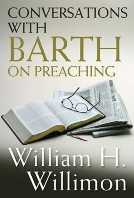 Conversations with Barth on Preaching Cover