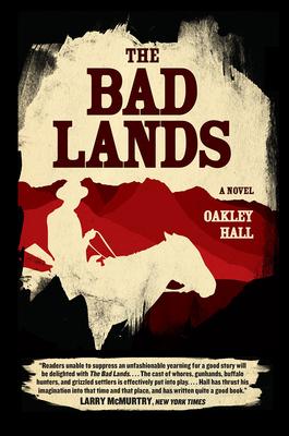 The Bad Lands: A Novel Cover Image