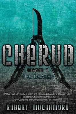 The Dealer (CHERUB #2) Cover Image