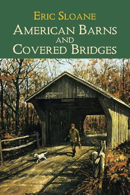 American Barns and Covered Bridges (Americana) Cover Image