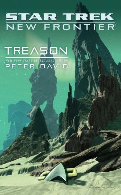 Star Trek: New Frontier: Treason (Star Trek: The Next Generation) Cover Image