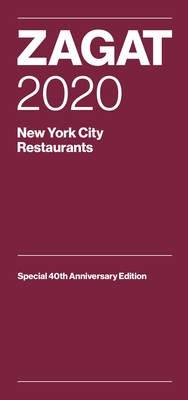 Zagat 2020 New York City Restaurants: Special 40th Anniversary Edition Cover Image