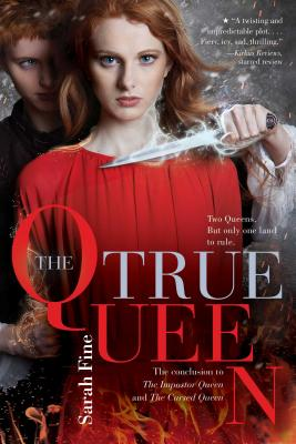The True Queen (The Impostor Queen #3) Cover Image