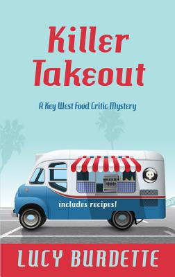 Cover for Killer Takeout (Key West Food Critic Mystery)