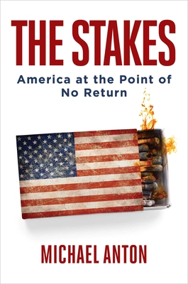 The Stakes: America at the Point of No Return Cover Image