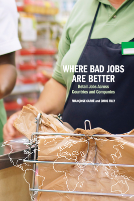 Where Bad Jobs Are Better: Retail Jobs Across Countries and Companies Cover Image