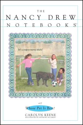 Whose Pet Is Best? (Nancy Drew Notebooks #17) Cover Image