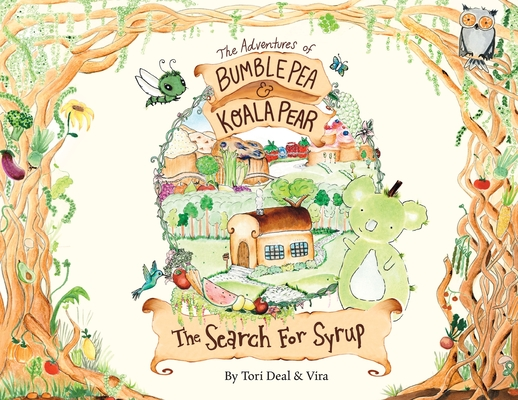 The Adventures of Bumble Pea and Koala Pear: The Search For Syrup Cover Image