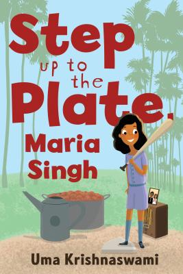 Step Up to the Plate, Maria Singh Cover Image